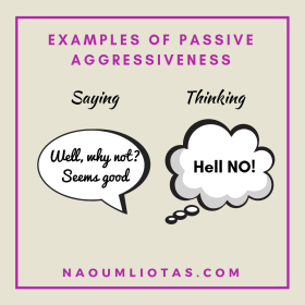passive-aggressive behaviour connected with suggestions