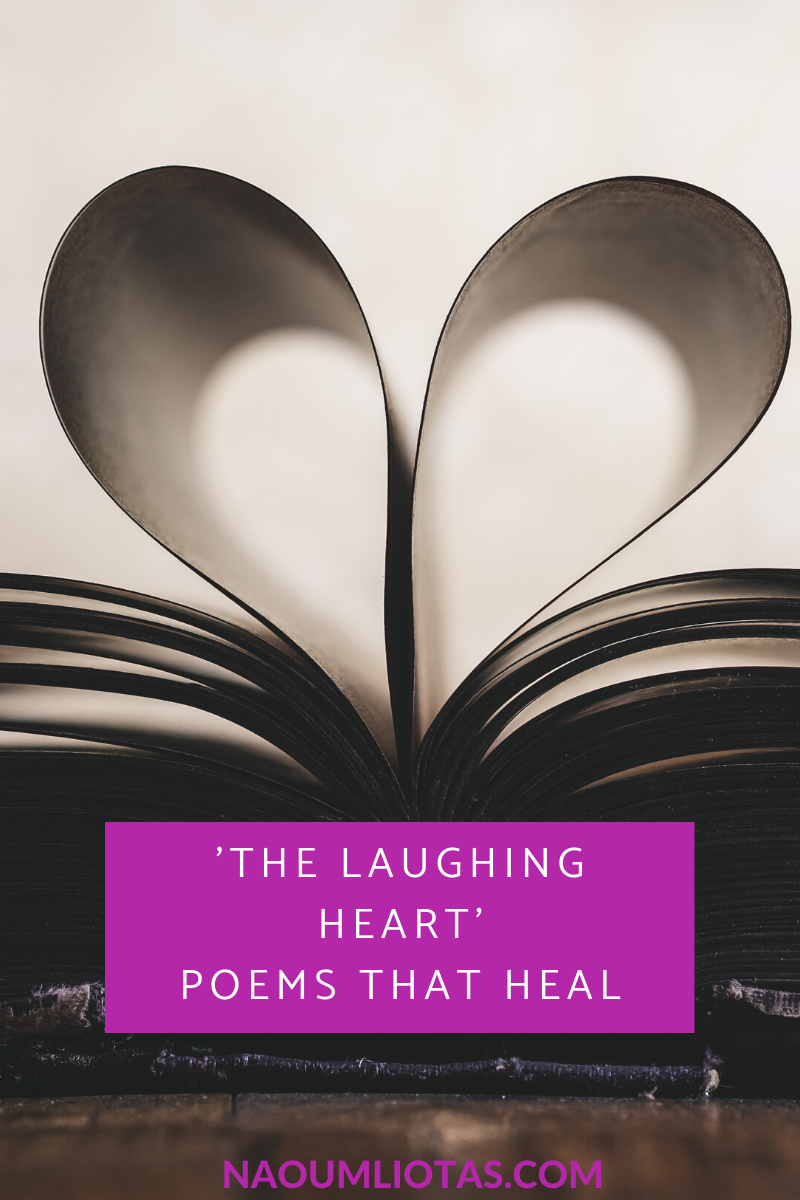 'The Laughing Heart' – Poems that heal
